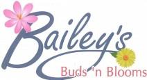 BAILEY'S BUDS 'N BLOOMS
