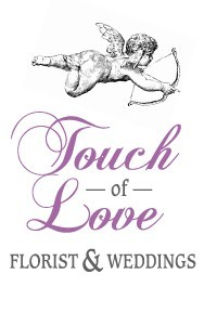 """TOUCH OF LOVE"" FLORIST AND WEDDINGS"